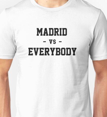 Madrid VS Everybody Unisex T-Shirt
