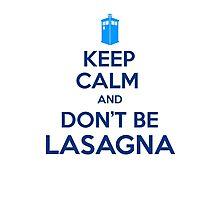 Doctor Who - Don't Be Lasagna Photographic Print