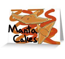 Manta Cakes Greeting Card