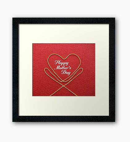 Crafty Yarn and Fabric Happy Mother's Day Framed Print