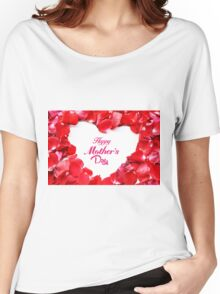 Happy Mother's Day Red Rose Petals Women's Relaxed Fit T-Shirt
