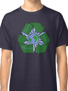 Save the Planet - Recycle Classic T-Shirt