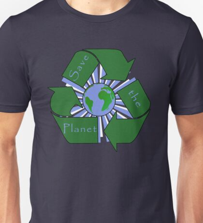 Save the Planet - Recycle Unisex T-Shirt