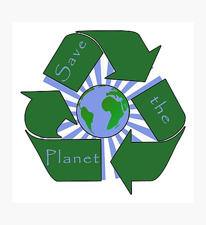 Save the Planet - Recycle Photographic Print