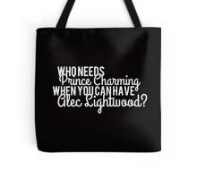 Prince Charming - Alec Lightwood Tote Bag
