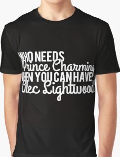 Prince Charming - Alec Lightwood Graphic T-Shirt