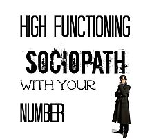 Sherlock - High Functioning Sociopath with your Number Photographic Print