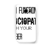 Sherlock - High Functioning Sociopath with your Number Samsung Galaxy Case/Skin