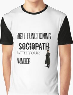 Sherlock - High Functioning Sociopath with your Number Graphic T-Shirt