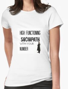 Sherlock - High Functioning Sociopath with your Number Womens Fitted T-Shirt