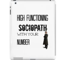 Sherlock - High Functioning Sociopath with your Number iPad Case/Skin