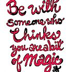 Be With Someone Hearty! Be With Someone's Heart by ANoelleJay