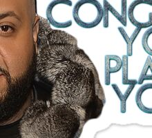 DJ Khaled- You Played Yourself Sticker