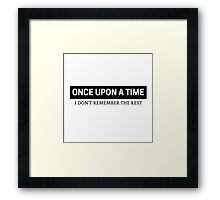 Once Upon A Time Framed Print