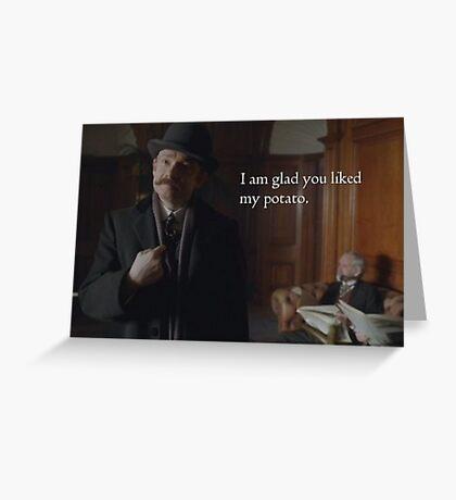 Glad You Liked My Potato - John Greeting Card
