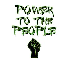 Power to the People! Photographic Print