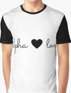 alpha love Graphic T-Shirt