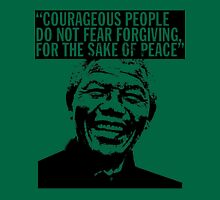 """Courageous people do not fear forgiving for the sake of peace"" Unisex T-Shirt"
