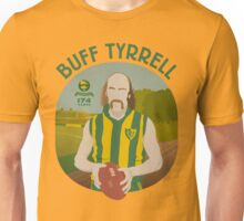 Buff Tyrrell (Woodville) - green type Unisex T-Shirt