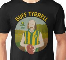 Buff Tyrrell (Woodville) - yellow type Unisex T-Shirt