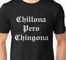 La Chillona Unisex T-Shirt