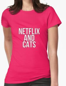 Netflix And Cats Womens Fitted T-Shirt