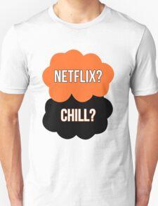 Netflix? Chill? T-Shirt