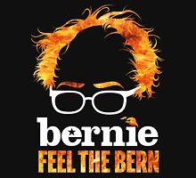 Flaming Bernie Shirt / Feel The Bern Shirt and Fundraising Gear Unisex T-Shirt
