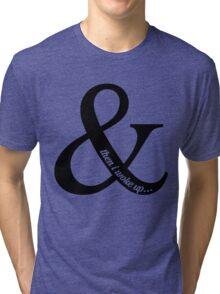 and then I woke up - version 3 - black Tri-blend T-Shirt