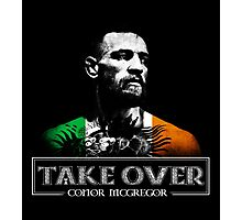 Conor McGregor Take Over Photographic Print