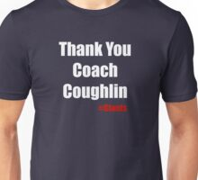 Thank You Coach Couglin Unisex T-Shirt