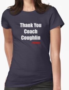 Thank You Coach Couglin Womens Fitted T-Shirt