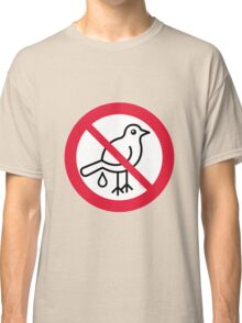 No Guano! ... It's Strictly Forbidden!  Classic T-Shirt