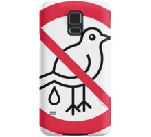 No Guano! ... It's Strictly Forbidden!  Samsung Galaxy Case/Skin