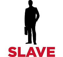 I am a corporate slave Photographic Print