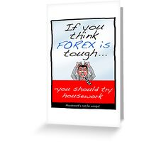 FOREX -If You Think Forex's Tough Greeting Card