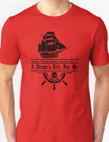A Pirate's Life T-Shirt