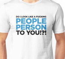I m not a philanthropist! Unisex T-Shirt