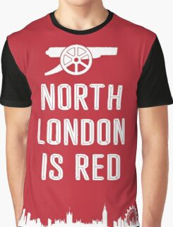 Arsenal - North London is Red Graphic T-Shirt