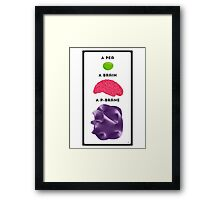Peas, Brains & Branes Framed Print