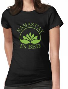 Namast'ay In Bed Womens Fitted T-Shirt