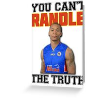 You Can't 'Randle' The Truth Greeting Card