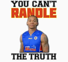 You Can't 'Randle' The Truth Unisex T-Shirt