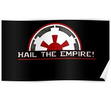 Hail The Galactic Empire Poster