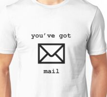 You've Got Mail Unisex T-Shirt
