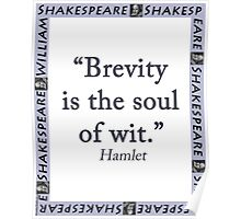 Brevity Is the Soul of Wit - Shakespeare Poster