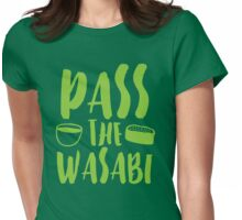 PASS THE WASABI Womens Fitted T-Shirt