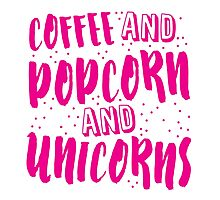 Coffee and popcorn and unicorns Photographic Print
