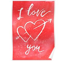Valentines lettering card I love you Poster
