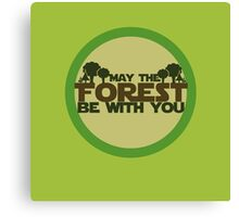 May the forest be with you earth day geek Canvas Print